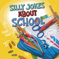 Cover image for Silly jokes about school