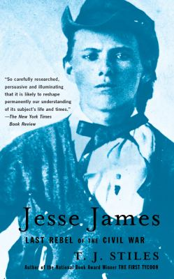 Cover image for Jesse James : last rebel of the Civil War