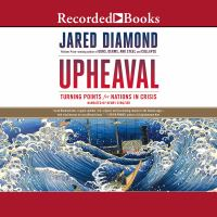 Cover image for Upheaval : turning points for nations in crisis