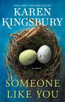 Cover image for Someone like you : a novel