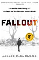 Cover image for Fallout : the Hiroshima cover-up and the reporter who revealed it to the world