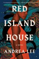 Cover image for Red Island House : a novel
