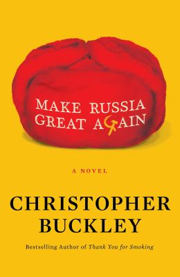 Cover image for Make Russia great again : a novel