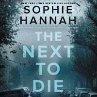 Cover image for The next to die : a novel