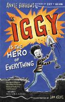 Cover image for Iggy Is the Hero of Everything