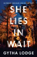 Cover image for She lies in wait : a novel