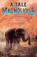 Cover image for A tale Magnolious