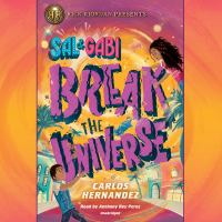 Cover image for Sal & Gabi break the universe