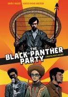 Cover image for The Black Panther Party: A Graphic Novel History