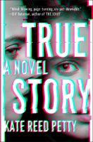 Cover image for True story : a novel