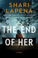 Cover image for The end of her : a novel