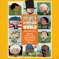 Cover image for Ordinary people change the world : I am Amelia Earhart; I am Abraham Lincoln; I am Rosa Parks; and 14 other heroes