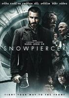 Cover image for Snowpiercer / The Weinstein Company and CJ Entertainment present ; in association with Union Investment Partners ; a Moho Film & Opus Pictures production ; a film by Bong Joon Ho ; producers, Jeong Tae-sung, Steven Nam ; produced by Park Chan-wook, Lee Tae Hun ; screen story by Bong Joon Ho ; screenplay by Bong Joon Ho and Kelly Masterson ; directed by Bong Joon Ho.