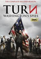 Cover image for TURИ : Washington's spies. The complete second season