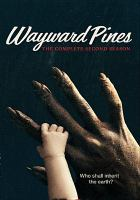 Cover image for Wayward Pines. The complete second season.