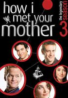 Cover image for How I met your mother. The legendary season 3