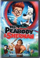 Cover image for Mr. Peabody & Sherman