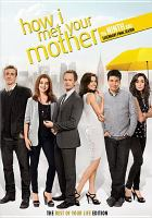 Cover image for How I met your mother. The ninth and legendary final season