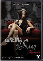 Cover image for La reina del sur = The queen of the south. Volumen 2