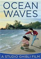 Cover image for Ocean waves = Umi ga kikoeru