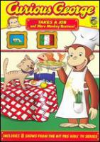 Cover image for Curious George. Takes a job and more monkey business