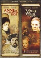 Cover image for Anne of the thousand days; and, Mary, Queen of Scots
