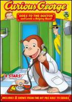 Cover image for Curious George goes to the doctor and lends a helping hand!