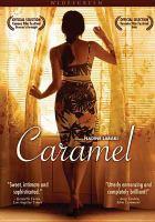 Cover image for Caramel = [Sukkar banāt]