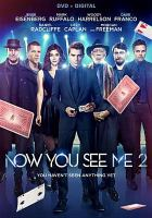 Cover image for Now you see me. 2 : you haven't seen anything yet