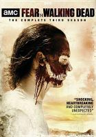 Cover image for Fear the walking dead. The complete third season