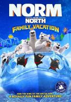 Cover image for Norm of the north. Family vacation