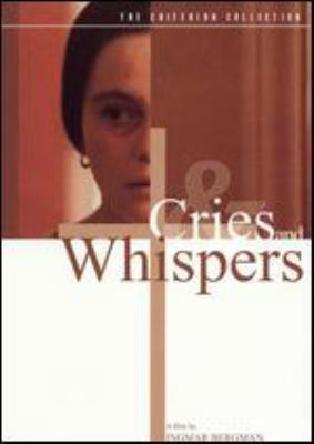 Cover image for Cries and whispers = [Viskningar och rop]