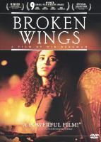 Cover image for Broken wings = Knafayim shvurot