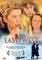 Cover image for East/West = Est/ouest