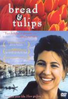 Cover image for Bread & tulips : Pane e tulips