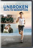 Cover image for Unbroken. Path to redemption
