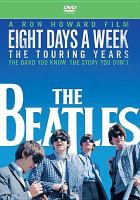 Cover image for Eight days a week : the touring years