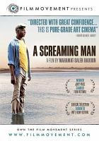 Cover image for Screaming man = Un homme qui crie