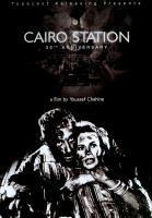 Cover image for Cairo Station = Bāb al-Ḥadīd
