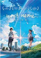 Cover image for Kimi no na wa = Your name