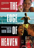 Cover image for The edge of heaven = Auf der anderen seite