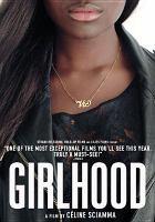Cover image for Girlhood = Bande de filles