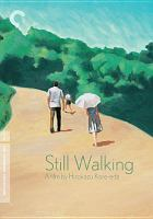 Cover image for Still walking = Aruitemo aruitemo