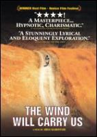 Cover image for The wind will carry us = Bad ma ra khahad bord