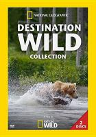 Cover image for Destination wild collection.