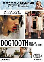 Cover image for Dogtooth = Kynodontas