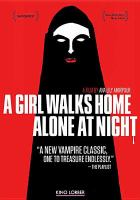 Cover image for A girl walks home alone at night