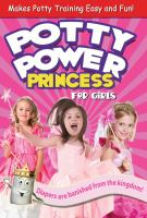 Cover image for Potty power princess : for girls
