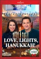 Cover image for Love, lights, Hanukkah!