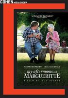 Cover image for La tête en friche = My afternoons with Margueritte